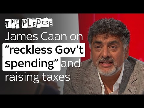 "James Caan on ""reckless Government spending"" and raising taxes"