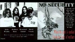 No Security - When The Gist Is Sucked.....  (FULL ALBUM) 37 Tracks