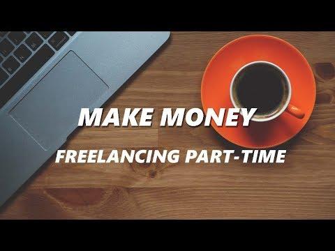 Make Money Freelancing Part-Time