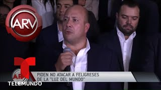 Piden respeto para feligreses de La Luz del Mundo | Al Rojo Vivo | Telemundo