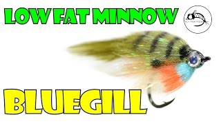 Low Fat Minnow Bluegill by Fly Fish Food
