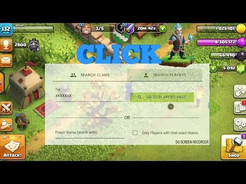 How To Find Any Lost Account Or Player In Clash Of Clans Without Player Tag 100%working 2018