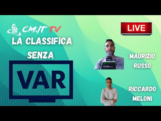 🔴CMIT TV - Classifica senza VAR, Juventus a -2 dal Milan e +2 sull'Inter!