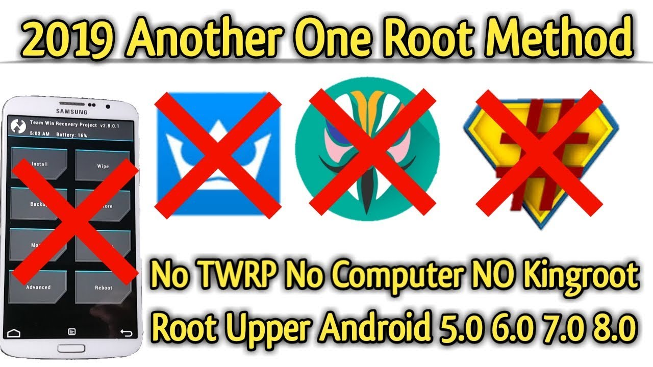 2019 Another One Click Root Method   Root Upper Android Versions  5 0/6 0/7 0/8 0 [ NO TWRP NO PC ]
