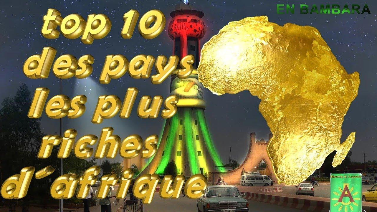 Mali Top 10 Des Pays Les Plus Riches D Afrique Bambara
