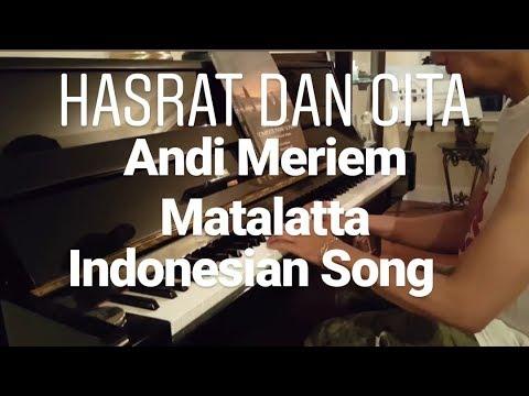 Hasrat Dan Cita Andi Meriem Matalatta piano cover