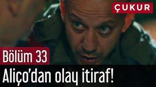 Çukur 33. Bölüm (Sezon Finali) - Aliço'dan Olay İtiraf!