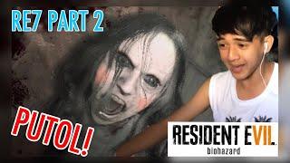 """Resident Evil 7: Biohazard - Gameplay -  Part 2 (PINUTOL NYA YUNG ANO KO) """"Tagalog"""""""