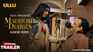 Madhosh Diaries ( Good Wife )