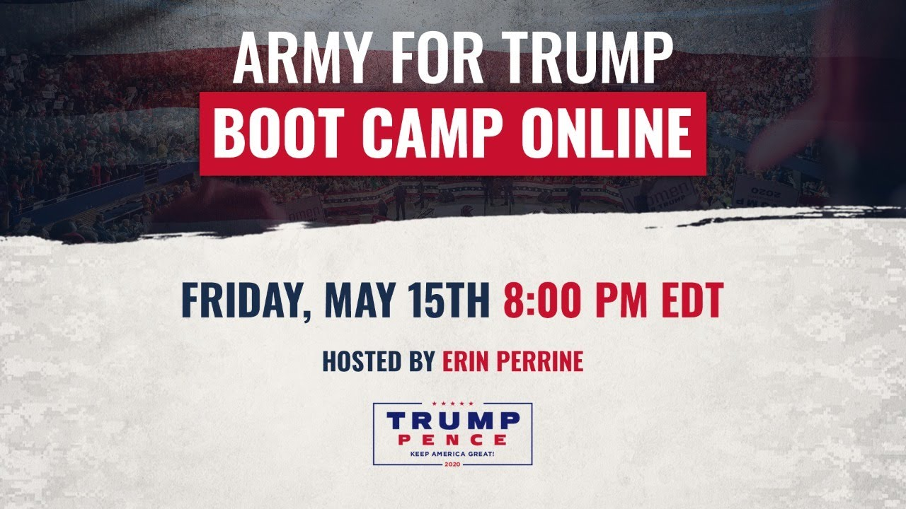 WATCH: Army for Trump Boot Camp Online with Erin Perrine, Justin Clark, and MORE!