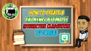 How To Create a TALKING BITMOJI   I...