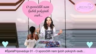 #ŠpelaPripoveduje 01:  O sporočilih nam ljubih pokojnih oseb