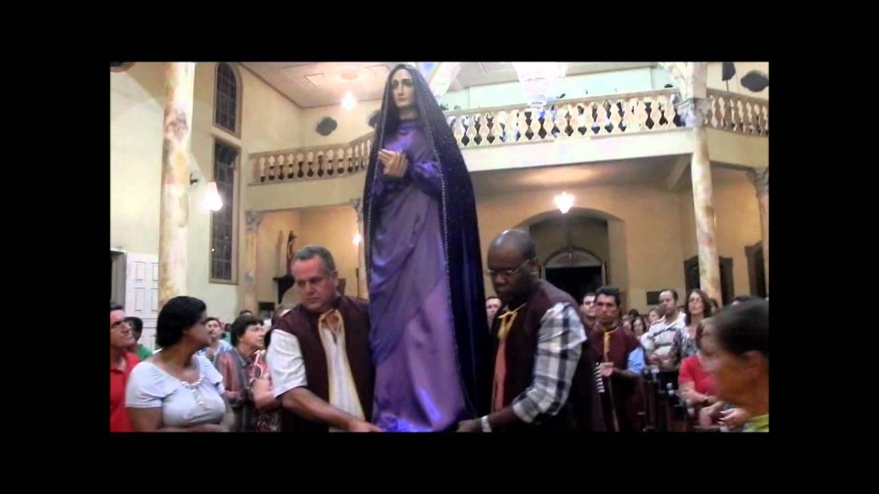 Nossa Senhora Das Dores 06 09 12 Youtube
