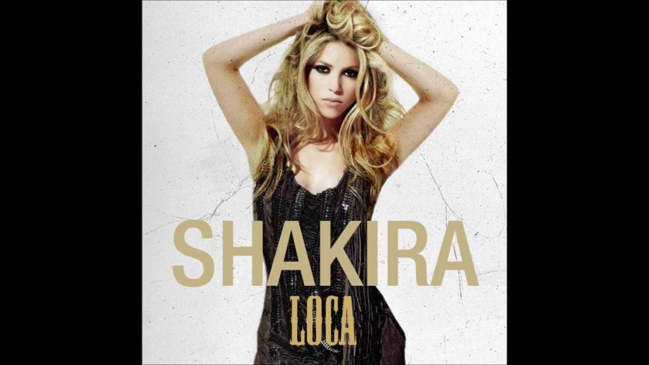 Shakira feat. El Cata - Loca (Spanish version) Lyrics ...