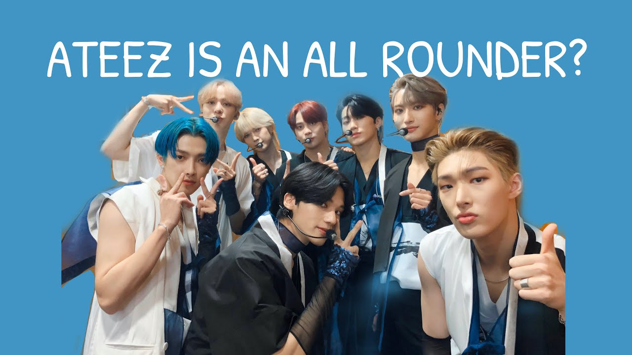 ATEEZ is an all rounder?