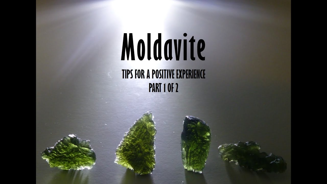 Moldavite: Tips for a Positive Experience (Part 1 of 2)