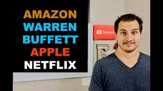 AMAZON, NETFLIX, WARREN BUFFETT, APPLE BIG NEWS
