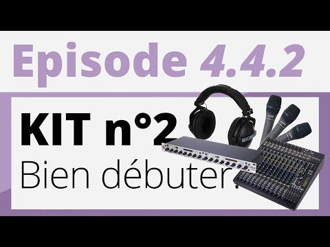 Créer sa radio - 4.4.2 - Bien débuter : Kit n°2