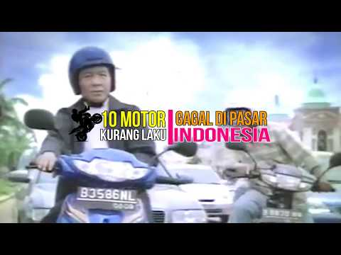 10 motorcycle FAILS LACK IN INDONESIA'S MARKET