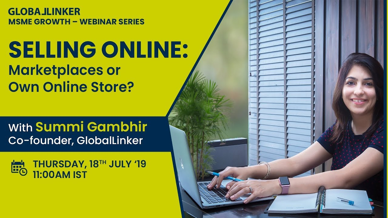 Selling Online: Marketplaces or Own Online Store? | Webinar by GlobalLinker