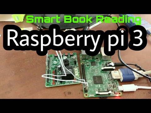 Smart Book Reading OCR | Raspberry Pi3 | Python | OpenCv image process
