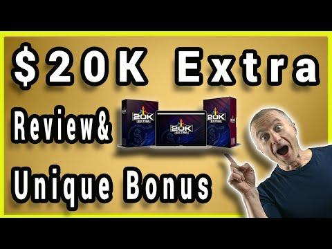 20K Extra Review 💰Unique Bonus💰 How To Make Money Online 2020