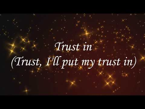 Trust in You - Anthony Brown & Group TherAPy Lyrics