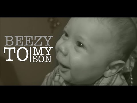 Beezy - To My Son (Beezy Tha Real)