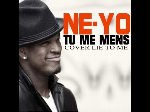 """ Tu Me Mens ""- Lee Cenzo COVER NE-YO "" Lie To Me """