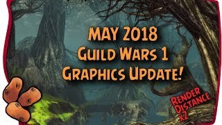 Guild Wars 1 - NEW May 2018 Graphics Update | Double Render Distance 8x MSAA & More Enabled