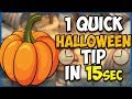 1 QUICK Tip About: Halloween