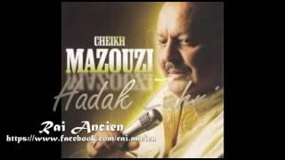 Cheikh Mazouzi - Hadek Zahri (le vrai rai) rare