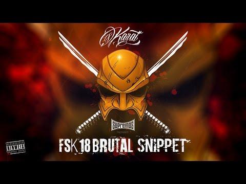 18 Karat  ✖️ FSK18 BRUTAL BONUSTRACKS ✖️ [ official Snippet ] Bonus CD
