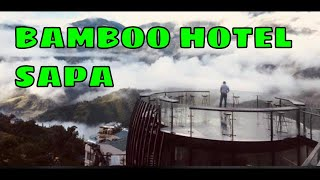 Review BAMBOO SAPA HOTEL | AMAZING 4-STAR HOTEL in SAPA, Vietnam | Travel D Speaker