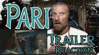 PARI - TRAILER - Reaction