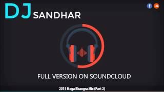 MEGA BHANGRA MIX (Part 2) | 1 HOUR | BEST DANCEFLOOR TRACKS