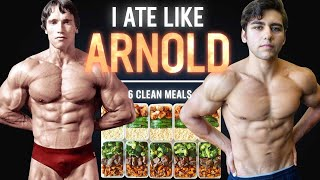 I Ate Like Arnold Schwarzenegger For A Day