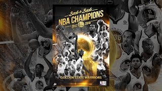 2017 - 2018 NBA Champions Back to Back: Golden State Warriors