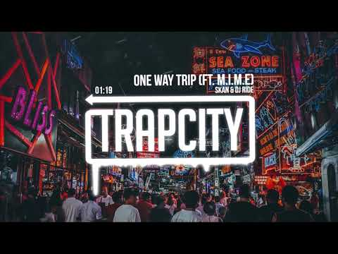 Skan & DJ Ride - One Way Trip (ft. M.I.M.E) [Lyrics]