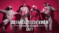 Die Fantastischen Vier - Saft  (Original HQ)