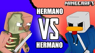 HERMANO VS HERMANO EN MINECRAFT!! CON ALEX