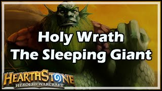 [Hearthstone] Holy Wrath: The Sleeping Giant