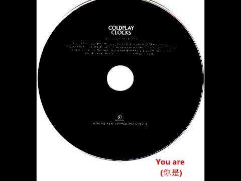 Coldplay - Clocks (中文歌詞 & English lyrics) HD