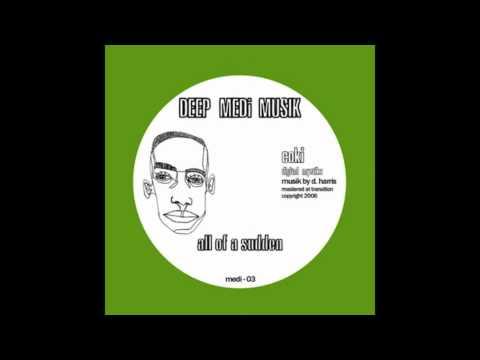 Coki (Digital Mystikz) - All Of A Sudden (DEEP MEDi Musik)