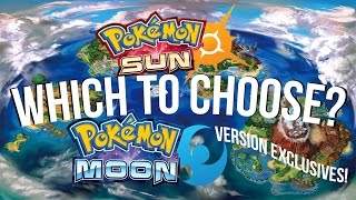 Which To Choose? Pokemon Sun OR Moon - Version Differences