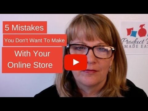 5 Mistakes Your Don't Want To Make With Your Online Store