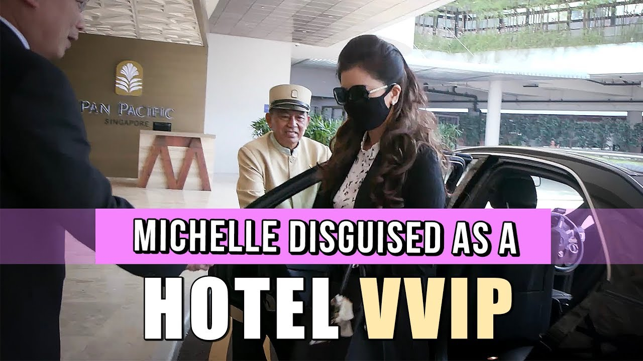 Michelle Chong goes undercover as a foreign VVIP at an established hotel!