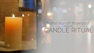 Sofitel Munich Bayerpost Candle Ritual