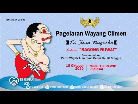 #Live Streaming Climen Ki Seno Nugroho - BAGONG RUWAT