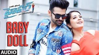 Download Hindi Video Songs - Baby Doll Full Song Audio || Hyper || Ram Pothineni, Raashi Khanna, Ghibran || Telugu Songs 2016